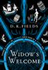 D.K. Fields - Widow's Welcome  artwork