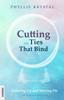 Phyllis Krystal - Cutting the Ties that Bind artwork