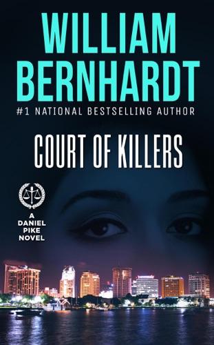 William Bernhardt - Court of Killers