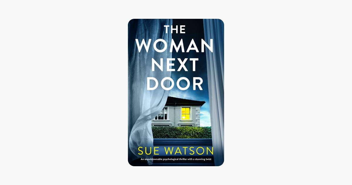 The Woman Next Door - Sue Watson