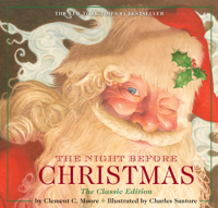 Clement Moore & Charles Santore - The Night Before Christmas artwork