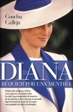 Diana. Réquiem Por Una Mentira