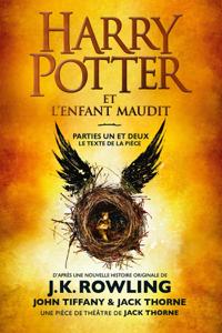 Harry Potter et l'Enfant Maudit - Parties Un et Deux Couverture de livre