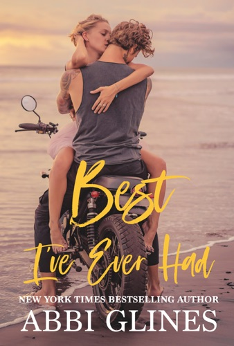 Abbi Glines - Best I've Ever Had