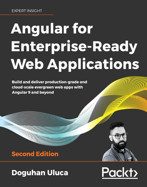 Angular for Enterprise-Ready Web Applications