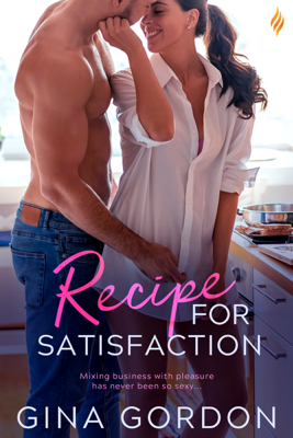 Gina Gordon - Recipe for Satisfaction book