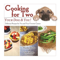 Brandon Schultz & Chase Schultz-Osenlund - Cooking for Two: Your Dog & You! artwork