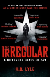 The Irregular A Different Class Of Spy