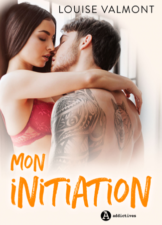 Mon initiation - Louise Valmont