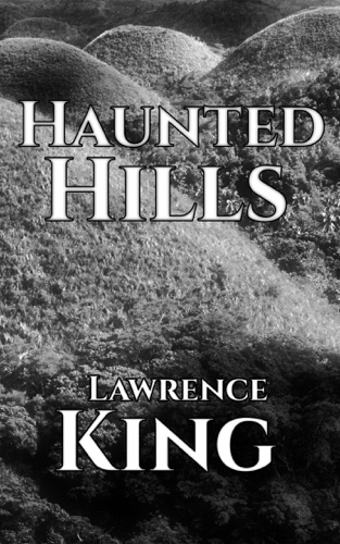Lawrence King - Haunted Hills