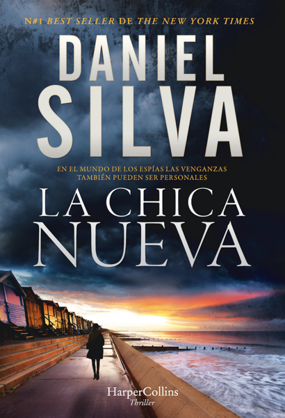 La chica nueva by Daniel Silva
