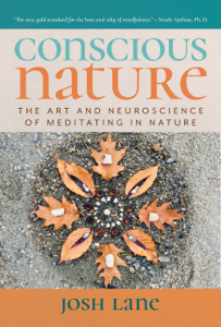 Conscious Nature: The Art and Neuroscience of Meditating In Nature Boekomslag
