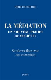 La médiation, un nouveau projet de société ?