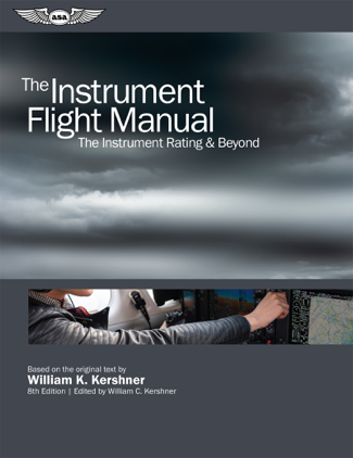 The Instrument Flight Manual - William K. Kershner