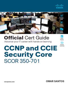 CCNP and CCIE Security Core SCOR 350-701 Official Cert Guide, 1/e Copertina del libro