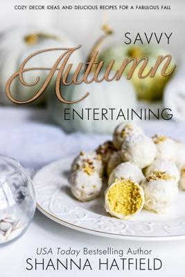 Savvy Autumn Entertaining