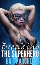Download Breaking the Superhero