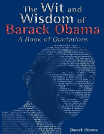 The Wit and Wisdom of Barack Obama PDF Download
