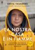 Greta Thunberg - La nostra casa è in fiamme Grafik