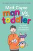 Matt Coyne - Man vs. Toddler artwork