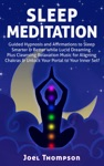 Sleep Meditation Guided Hypnosis And Affirmations To Sleep Smarter Better  Longer While Aligning Chakras Plus Cleansing Relaxation Music For Lucid Dreaming To Unlock Your Portal To Your Inner Self
