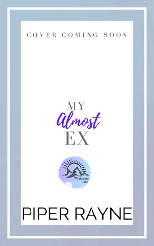 Piper Rayne - My Almost Ex