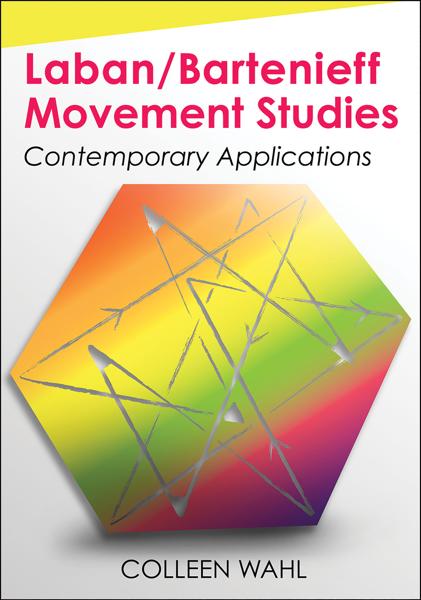 Laban/Bartenieff Movement Studies