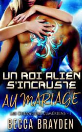 Un roi alien s'incruste au mariage Par Un roi alien s'incruste au mariage