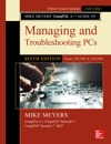 Mike Meyers CompTIA A Guide To Managing And Troubleshooting PCs Sixth Edition Exams 220-1001  220-1002