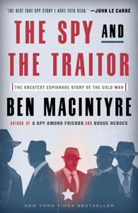 The Spy and the Traitor Book Cover
