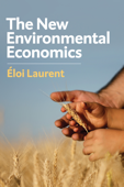 The New Environmental Economics