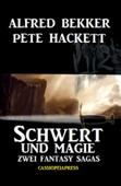 Schwert und Magie: Zwei Fantasy Sagas