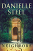 Danielle Steel - Neighbors  artwork