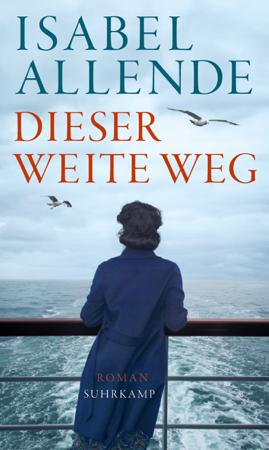 Dieser weite Weg - Isabel Allende & Svenja Becker