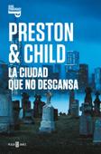 Download and Read Online La ciudad que no descansa (Inspector Pendergast 17)