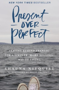 Present Over Perfect Book Cover