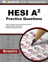 HESI A2 Practice Questions: