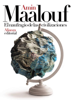 Amin Maalouf & María Teresa Gallego Urrutia - El naufragio de las civilizaciones portada