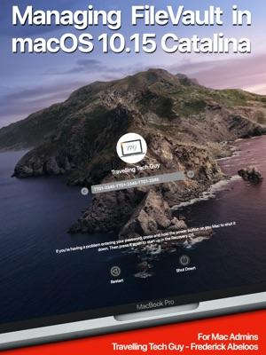 Managing FileVault in macOS 10.15 Catalina