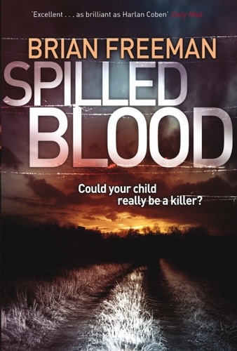 Brian Freeman - Spilled Blood