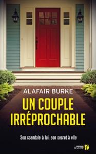 Un couple irréprochable Par Alafair Burke