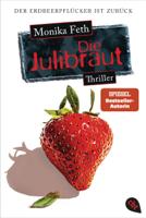 Monika Feth - Die Julibraut artwork