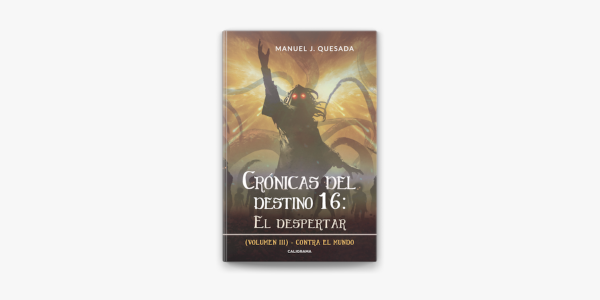 Crónicas Del Destino 16 El Despertar Volumen Iii On Apple Books