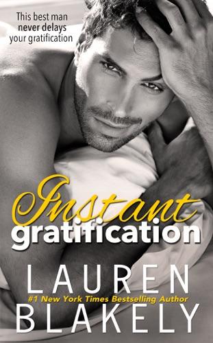 Lauren Blakely - Instant Gratification