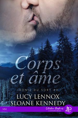 Corps et âme - Lucy Lennox & Sloane Kennedy