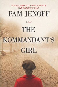 The Kommandant's Girl Book Cover