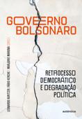 Governo Bolsonaro: retrocesso democrático e degradação política Book Cover
