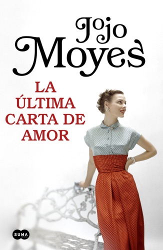Jojo Moyes - La última carta de amor