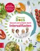 Dr. med. Anne Fleck, Dr. med. Jörn Klasen, Dr. med. Matthias Riedl & Dr. med. Silja Schäfer - Die Ernährungs-Docs - Gesund und schlank durch Intervallfasten Grafik