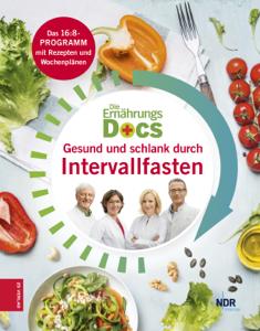 Die Ernährungs-Docs - Gesund und schlank durch Intervallfasten Buch-Cover